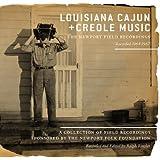 Louisiana Cajun And Creole Music: The Newport Field Recordings