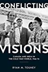 Conflicting Visions: Canada and India...