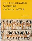 The remarkable women of ancient Egypt (0930548019) by Lesko, Barbara S