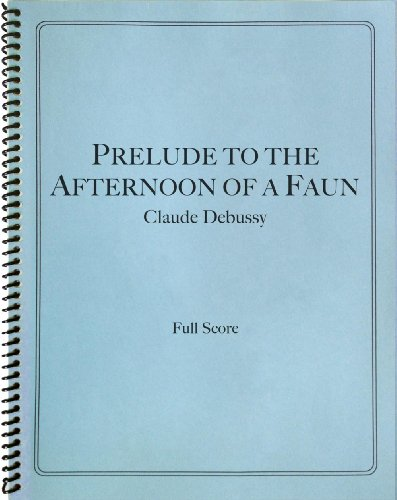 Debussy - Prelude to the Afternoon of a Faun in Full Score PDF