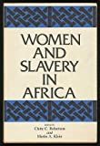img - for Women and Slavery in Africa book / textbook / text book