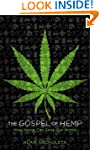 The Gospel of Hemp: How Hemp Can Save...