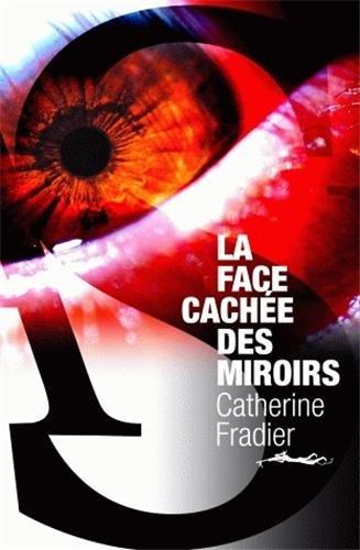 [La] Face cachée des miroirs