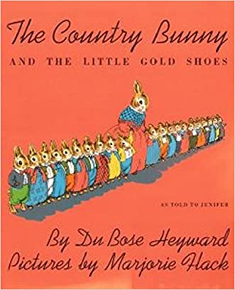 The Country Bunny and the Little Gold Shoes (Sandpiper Books) written by DuBose Heyward