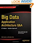 Big Data Application Architecture Q A...