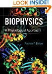 Biophysics: A Physiological Approach