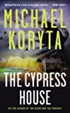 Michael Koryta The Cypress House