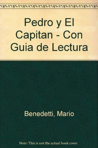 Pedro y El Capitan - Con Guia de Lectura (Spanish Edition)