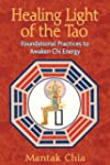 Healing Light of the Tao: Foundationa...