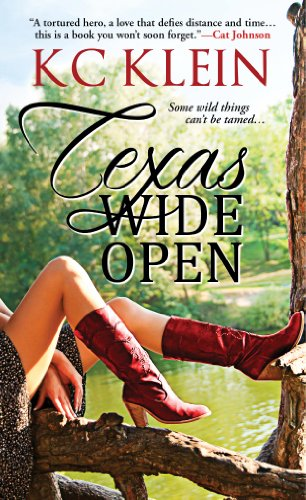 Texas Wide Open (Texas Fever) by KC Klein
