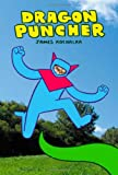 Dragon Puncher Book 1 (1603090576) by Kochalka, James