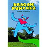 Dragon Puncher Book 1 ~ James Kochalka