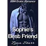 Sophie's Best Friend (BBW Erotic Romance)