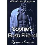 Sophie's Best Friend (BBW Erotic Romance)by Zena Starr