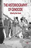 img - for The Historiography of Genocide book / textbook / text book