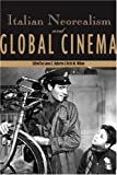 img - for Italian Neorealism and Global Cinema (Contemporary Approaches to Film and Media Series) book / textbook / text book