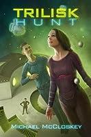 The Trilisk Hunt (Parker Interstellar Travels Book 4) (English Edition)