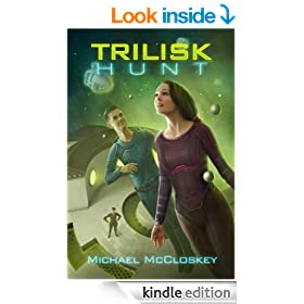 The Trilisk Hunt (Parker Interstellar Travels Book 4)