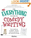 The Everything Guide to Comedy Writin...