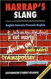 Harrap's Slang Nouveau Dictionnaire Anglais/Francais