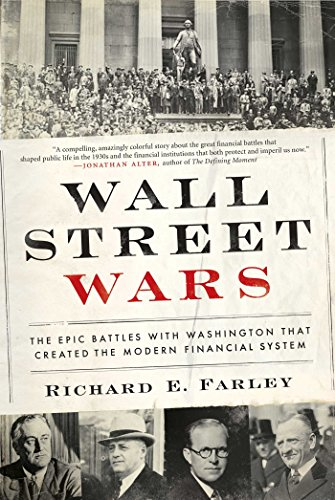wall-street-wars-the-epic-battles-with-washington-that-created-the-modern-financial-system-english-e