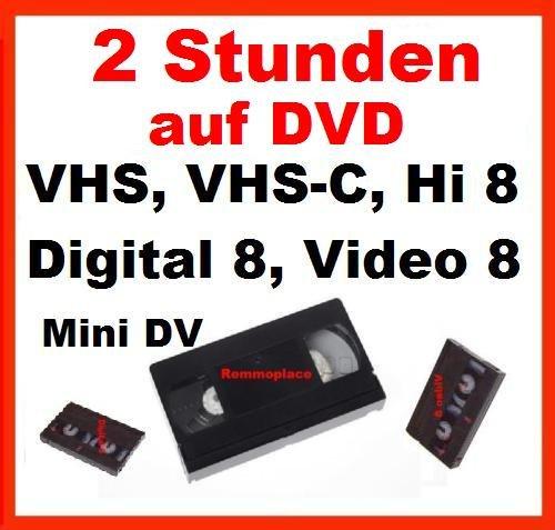 Remmoplace 2 Stunden VHS,VHS-C,Digital 8,Hi8, MiniDv,Digitalisieren auf DVD