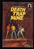 The Mystery of Death Trap Mine (The Three Investigators No. 24) (0394844491) by Mary V. Carey