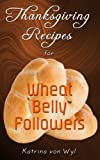 Thanksgiving Recipes for Wheat BellyTM Followers