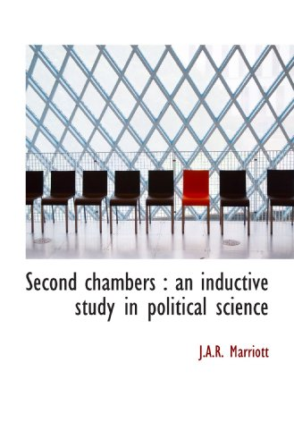Second chambers : an inductive study in political science