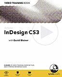 Adobe InDesign CS3: Video Training Book (0321445481) by Blatner, David