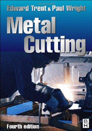 Metal Cutting, Fourth Edition