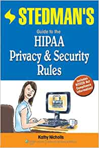 Stedman s guide to the hipaa privacy rule kathy rockel 9780781763011