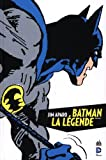 Batman, la Légende, Tome 1