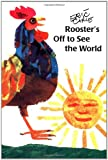 Rooster's Off to See the World (068984901X) by Carle, Eric