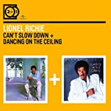 echange, troc Lionel Richie - Can'T Slow Down - Dancing On The Ceiling
