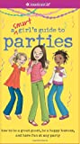 A Smart Girls Guide to Parties (American Girl (Quality))