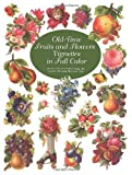 Old-Time Fruits and Flowers Vignettes in Full Color (Dover Pictorial Archives)