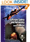 Software Safety and Reliability: Techniques, Approaches, and Standards of Key Industrial Sectors (Practitioners)