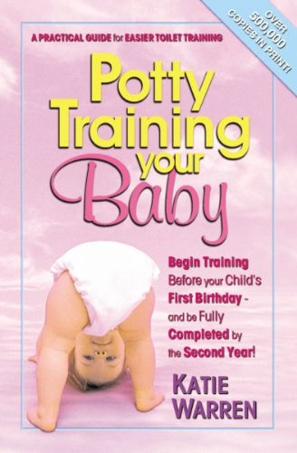 Potty Training Your Baby: A Practical Guide For Easier Toilet Training front-601061