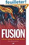 Fusion: A Voyage Through the Plasma U...