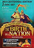 D W Griffith's The Birth of a Nation - 2015 Centennial Edition