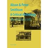 Reyner Banham, Max Risselada, Alison Smithson , Peter SmithsonsAlison & Peter Smithson: A Critical Anthology [Hardcover]2011