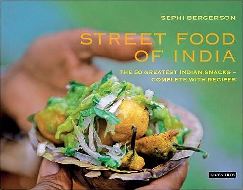 Street Food Snacks Street Food of India The 50