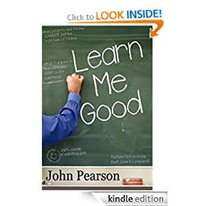 Learn Me Good eBook for Kindle