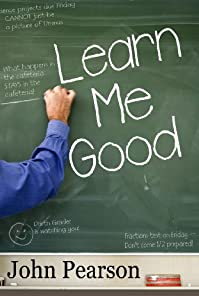 (FREE on 12/29) Learn Me Good by John Pearson - http://eBooksHabit.com