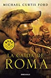 img - for La ca da de Roma / The Fall of Rome (Spanish Edition) book / textbook / text book