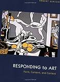 Responding to Art  : Form, Content, & Context