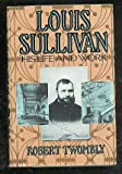 img - for Louis Sullivan: His Life and Work book / textbook / text book