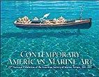 Contemporary American Marine Art: 15th…