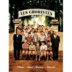 Partition : Les Choristes B.O.F. - Choeurs et Piano